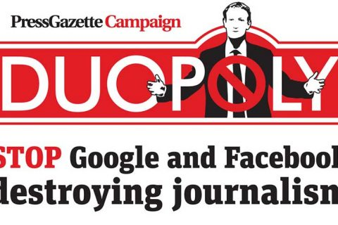 Press gazette launches Facebook Google duopoly campaign